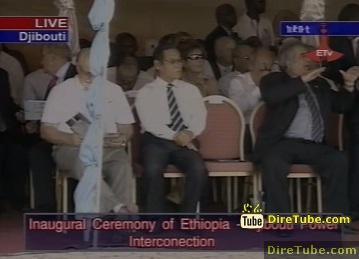ETV Live - Inaugural Ceremony of Ethio-Djibouti Electric Power Interconnection Project - Part 1