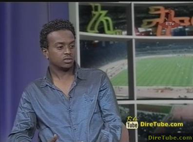 Ethiopian Sport News, Highlights and Interview - Jan 8, 2010