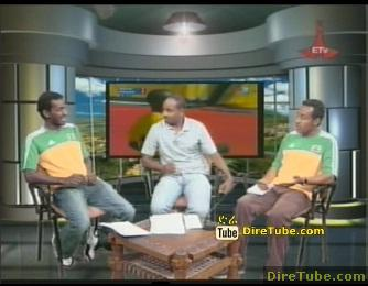 Ethiopian Sport News and Sport Talk - Part 1