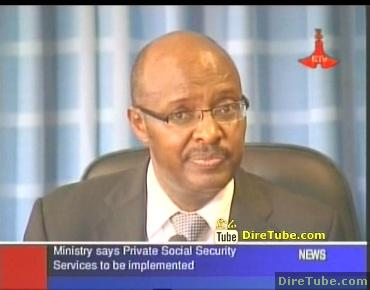 Ministry says Private Social Security services to be implemented