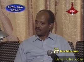 YeAbay Wedaj - Interview with Dr. Yakob Arsalu - Part 1