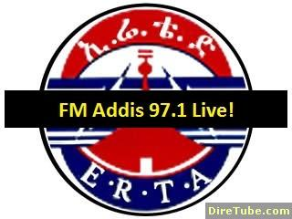 ERTA - FM Addis 97.1 Live - 24 Hours of Streaming