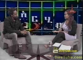 Interview with Film Director Sintayehu Sisay - Part 2