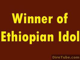 Ethiopian Idol - This Year Ethiopian Idol Winner - Sep 28,2011 - Part 2