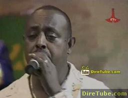 Girma Tefera Kassa - Performing EneAyidelehuma