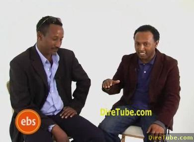 EBS Interview - Funny Interview with Kebebew Geda - Part 2